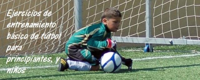 Punto básicos y técnicas para entrenamientos de fútbol